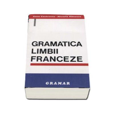 Gramatica limbii franceze - Editia a V-a