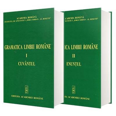 Gramatica limbii romane - vol I, Cuvantul vol II, Enuntul