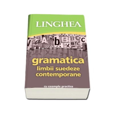 Gramatica limbii suedeze contemporane cu exemple practice