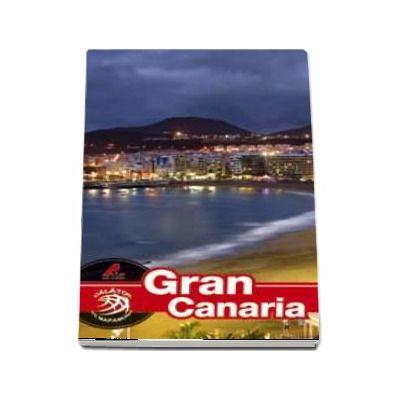 Gran canaria - Ghid turistic. Colectia Calator pe mapamond