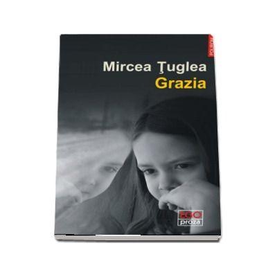 Grazia - Mircea Tuglea
