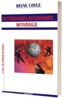 Guvernarea economiei mondiale. Mit si realitate pe pietele financiare - Curs de stiinte politice