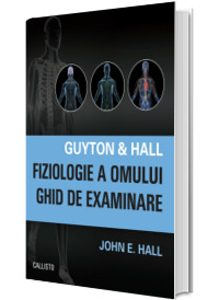 Guyton and Hall. Fiziologie a omului, Ghid de examinare