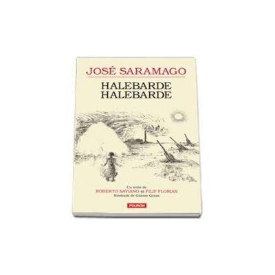 Halebarde, halebarde - Jose Saramago