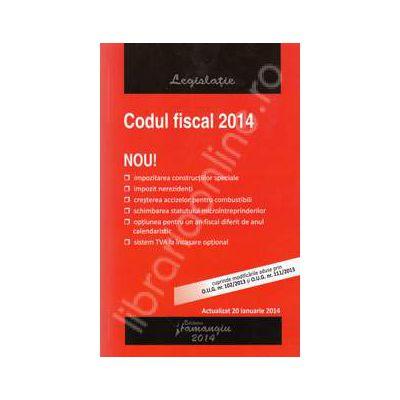Codul fiscal 2014. Actualizat 20 ianuarie 2014