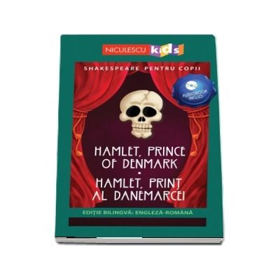 Hamlet, Print al Danemarcei. Editie bilingva romana-engleza