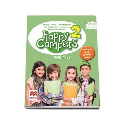 Happy Campers 2. Skills Book. Manual pentru clasa a II-a