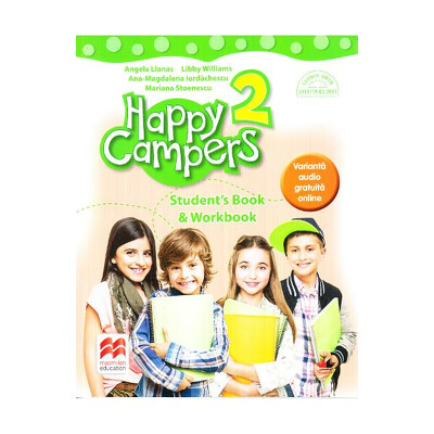 Happy Campers 2. Student Book and Workbook. Manual pentru clasa a II-a