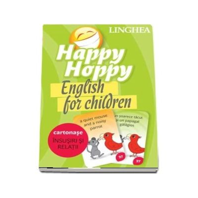 Happy Hoppy. English for children - Insusiri si relatii (Cartonase cu imagini pentru invatarea distractiva a limbii engleze)