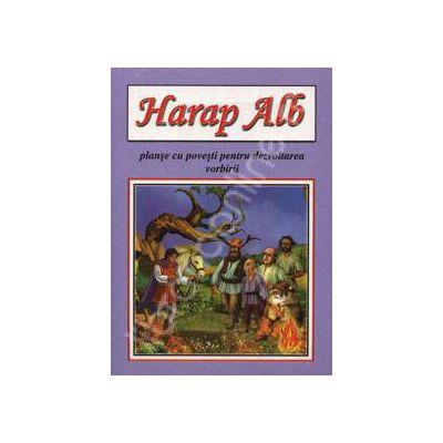 Harap Alb - planse cu povesti pentru dezvoltarea vorbirii