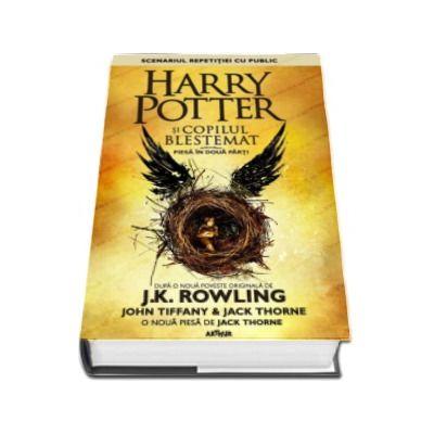 Harry Potter si copilul blestemat  - Piesa in doua parti