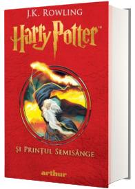 Harry Potter si Printul Semisange - Volumul VI (J.K. Rowling)
