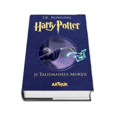 Harry Potter si Talismanele Mortii - Volumul VII