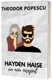Hayden Haise. Un nou inceput
