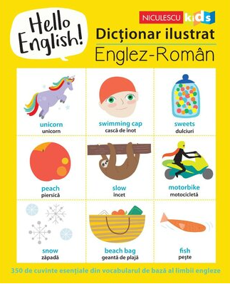 Hello English! Dictionar ilustrat