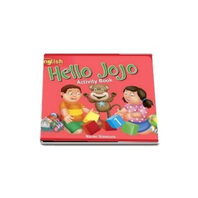 Hello Jojo. Activity Book 1