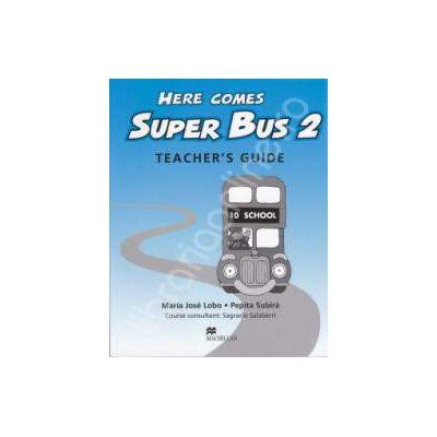 Here Comes Super Bus level 2. Teachers Guide