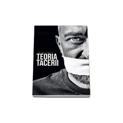 Teoria tacerii - Iulian Tanase