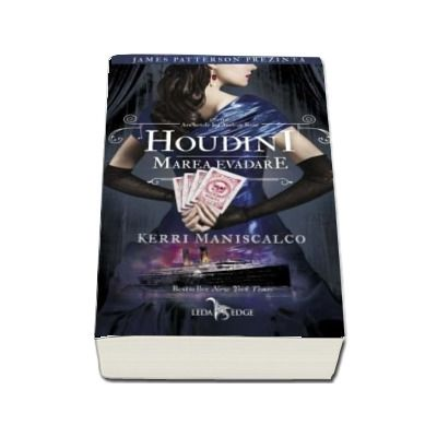 Houdini. Marea evadare, volumul III