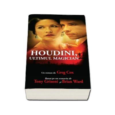 HOUDINI, ULTIMUL MAGICIAN