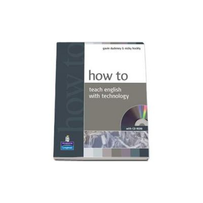 How to teach english with technology. Book with CD-ROM pack
