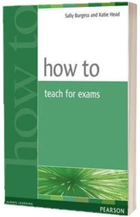 How to teach exams - Sally Burgess