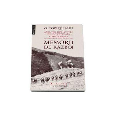 Memorii de razboi - G.Toparceanu