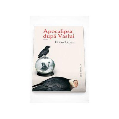 Apocalipsa dupa Vaslui - Dorin Cozan