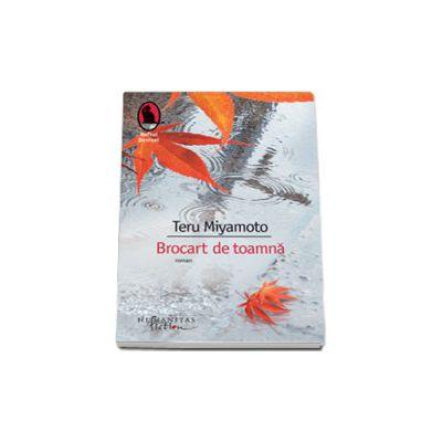 Brocart de toamna - Teru Miyamoto