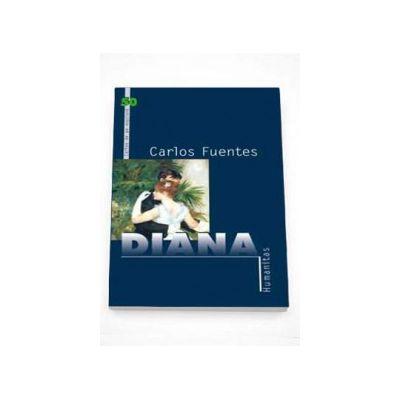 Diana sau zeita solitara a vanatorii - Carlos Fuentes
