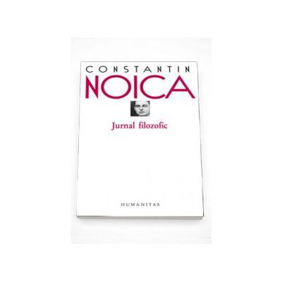 Jurnal filozofic - Constantin Noica
