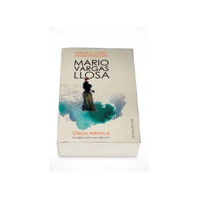 Orgia perpetua - Mario Vargas Llosa