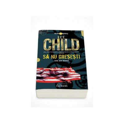 Sa nu gresesti - Lee Child