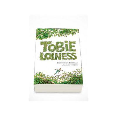 Tobie Lolness.Viata la inaltime Vol I - Timothee de Fombelle