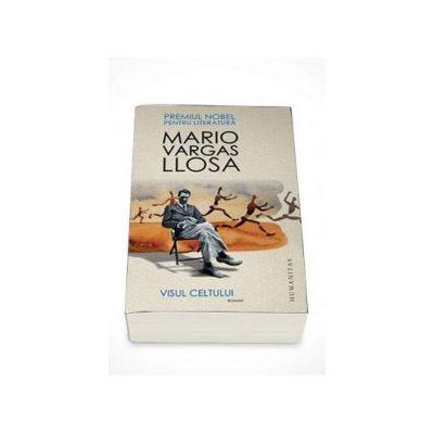 Visul celtului - Mario Vargas Llosa