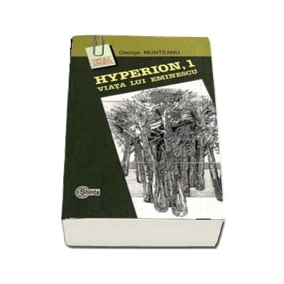 Hyperion, 1 Viata lui Eminescu