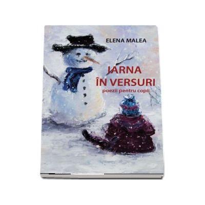 Iarna in versuri. Poezii pentru copii