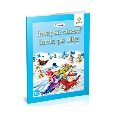 Iarna pe ulita - Invat sa citesc! Nivelul 2