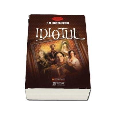 Idiotul - Traducerea de Nicolae D. Gane