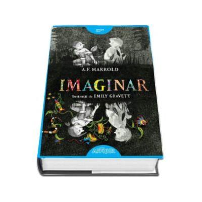 Imaginar - Ilustratii de Emilz Gravett (A.F. Harrold)