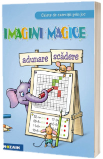 Imagini magice. Adunare - Scadere