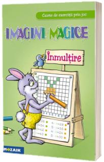 Imagini magice. Inmultire