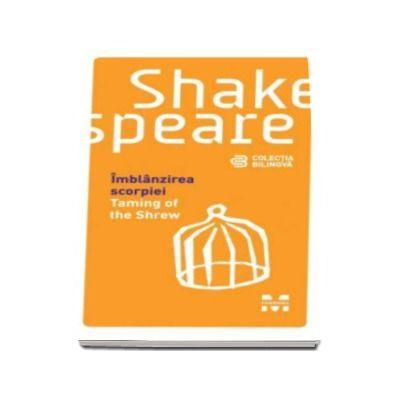 Imblanzirea scorpiei - William Shakespeare (Editie bilingva)