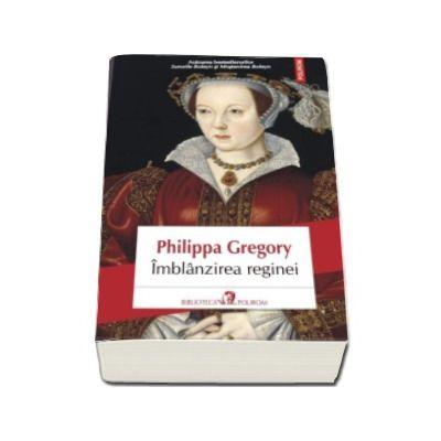 Imblinzirea reginei - Traducere din limba engleza si note de Mihaela Negrila
