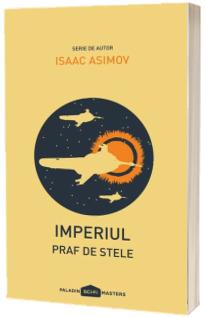 Imperiul, Volumul II - Praf de stele (editie paperback)