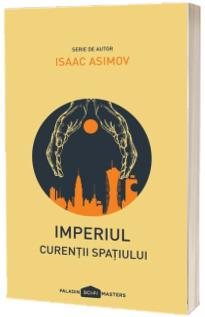 Imperiul, Volumul III - Curentii spatiului (editie paperback)