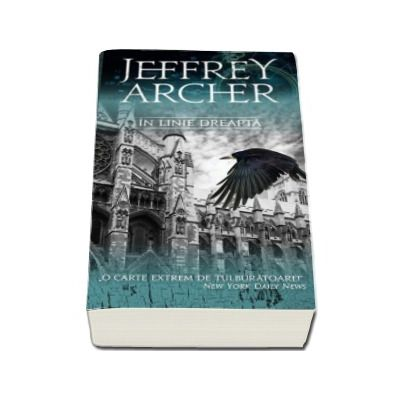 In linie dreapta - Jeffrey Archer