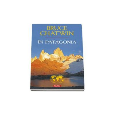In Patagonia - Traducere de Calina Gogalniceanu