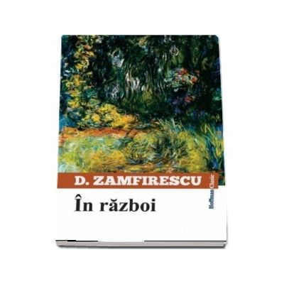 In razboi - Duiliu Zamfirescu