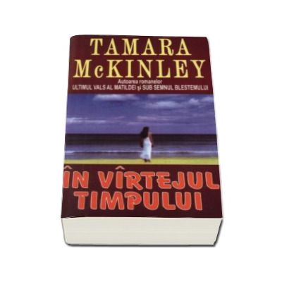 In vartejul timpului (McKinley, Tamara)
